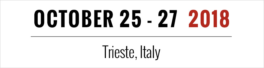 October 25 - 27 2018 Trieste, Italy